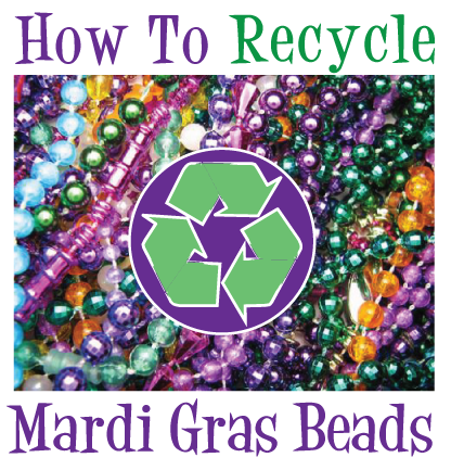 recycle mardi gras beads